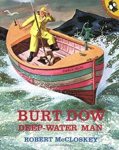 Burt Dow, Deep-Water Man (Picture Puffins) by Robert McCloskey, http://www.amazon.com/dp/014050978X/ref=cm_sw_r_pi_dp_QGiKqb0TBQ0ZM