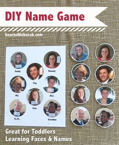 DIY Toddler Name Activity. A great game to teach your toddler the names and faces of loved ones!