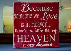 Someone we love is in heaven...Custom wood sign, home decor. $25.00, via Etsy.