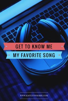 Get To Know Me: My Favorite Song | Kaitlynn Marie