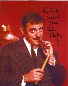 John Astin The Addams Family Autograph Convention Photo To Andy The Addams Family 1964, John Astin, Family Tv Series, Charles Addams, Loving Wives, Carolyn Jones, The Munsters, Old Hollywood Stars, Beetlejuice
