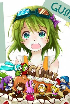 Gumi, she's my favorite!