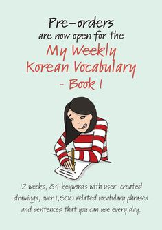 Pre-order for the My Weekly Korean Vocabulary (Book 1) ($19)