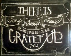 New Chalkboard Quote -- Always be Grateful -- at {my3monsters.com} #chalkboard #quotes