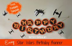 Easy Star Wars Birthday banner with free printable template. What a fun way to set the scene at a Star Wars themed birthday party.