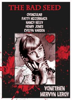 The Bad Seed (1956) Scary Movies, Net Movies, Henry Jones, The Bad Seed, Tough Guy, Horror Films, Famous Women, Thriller, Growing Up
