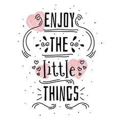 Enjoy The Little Things Vector Word Drawings, Cute Animal Drawings, New Year Words, Magic Quotes, Enjoy The Little Things, Scenery Wallpaper, Simple Backgrounds, Illustrations, Smile Quotes