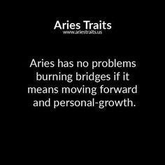 aries has no problems burning bridges