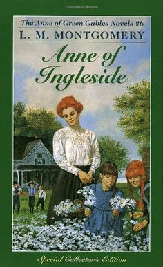 ANNE OF INGLESIDE (Anne of Green Gables, No. 6) by L.M. Montgomery - http://www.amazon.com/gp/product/0553213156/ref=cm_sw_r_pi_alp_Mq3Xqb1HD2DW3