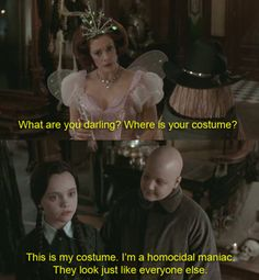 """I dont mind if teens show up to the door without a costume as long as they can quote Wednesday Addams. """"homicidal maniac"""" is always an acceptable costume. 18 Times Wednesday Addams Was The Hero Young Girls Needed Morticia Addams, Die Addams Family, Addams Family Quotes, Halloween Costumes You Can Make, Happy Halloween, Family Halloween, Costume Halloween, Halloween Humor, Halloween Movies"""
