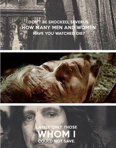 """""""Lately, only those whom I could not save,"""" said Snape. He stood up. """"You have used me."""" """"Meaning?"""" """"I have spied for you and lied for you, put myself in mortal danger for you. Everything was supposed to be to keep Lily Potter's son safe. Now you tell me you have been raising him like a pig for slaughter – """" — Harry Potter and the Deathly Hallows, Chapter Thirty-Three: The Prince's Tale   #HarryPotter"""
