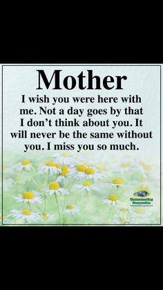 Mother in heaven, loved one in heaven, mom Daughter Quotes, Mother Quotes, Mom Quotes, Faith Quotes, I Miss You Quotes, Missing You Quotes, Mom In Heaven Quotes, Mom I Miss You, Mom Poems