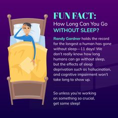 Fun Fact: How Long Can You Go Without Sleep?  #FunFact #ThisGenerationCares Sleep Deprivation, Has Gone, Fun Facts, Hold On, Canning, Day, Home Canning, Funny Facts