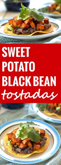 Chipotle Roasted Sweet Potato and Black Bean Tostadas with Avocado Lime Crema