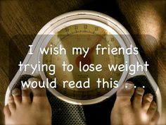 Balancing Jane: I Wish My Friends Trying to Lose Weight Would Read This