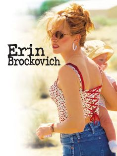Erin Brockovich (2000) Steven Soderberg's docudrama and PG&E's $ 333 million settlement.