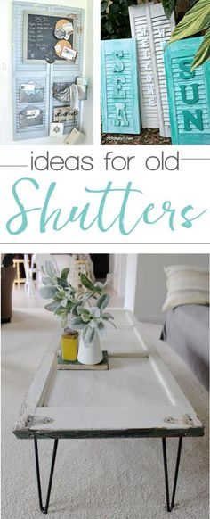 Lots of great ideas on ways to repurpose old shutters into home decor. Now I've … Lots of great ideas on ways to repurpose old shutters into home decor. Now I've just got to dig those shutters I found at the flea market out of my garage! Repurposed Items, Repurposed Furniture, Diy Furniture, Furniture Design, Furniture Stores, Industrial Furniture, Luxury Furniture, Furniture Movers, Coastal Industrial