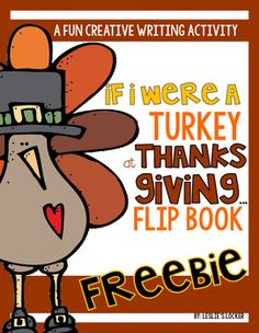 thanksgiving thanksgiving activities If I Were A Turkey Flip Book F Thanksgiving Writing, Thanksgiving Preschool, Holiday Writing, Thanksgiving Quotes, Thanksgiving Appetizers, Thanksgiving Outfit, Thanksgiving Decorations, Thanksgiving Recipes, Kindergarten Writing