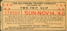 Two-trip Slip from Baltimore Transit Company (allowing mid-day round trips on Sunday for reduced fare) (1948)