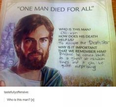 The real saviour. | 33 Really Funny Tumblr Posts That Are What You Need Right Now