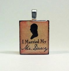 Jane Austen Pride and Prejudice Scrabble Tile Pendant I Married My Mr. Darcy    Celebrating the 200th anniversary of Pride and Prejudice! Handmade and