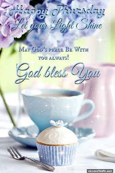 Happy Thursday Let Your Light Shine Good Morning good morning thursday thursday…