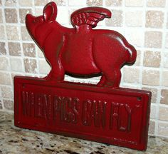 Wall Decor When Pigs Fly Sign red cast iron by ThePaintedPigDecor, $20.00