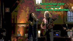 Im Dschungel-Camp  von und mit ZartCore-Duo Aurelia&Max