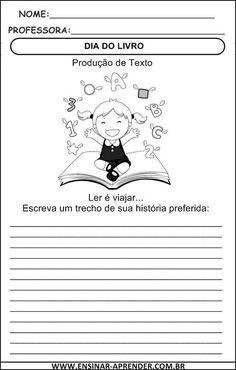 DIA DO LIVRO – ATIVIDADES INÉDITAS PARA EDUCAÇÃO INFANTIL E ENSINO FUNDAMENTAL | Cantinho do Educador Infantil