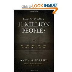 How Do You Kill 11 Million People?: Why the Truth Matters More Than You Think [Hardcover].  List Price: $14.99  Savings: $6.00 (40%)