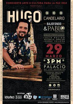 Afiche / Hugo Candelario / Concierto Arte y Cultura para la Paz. Concepto, diseño y retoque fotográfico. Diseño: Cristian Hernández / Daniel Roa. Bogotá, 2014.