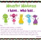 This is a monster theme I have...Who has... game using sight words as the focus. Your students will