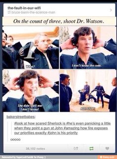 now, I don't ship Johnlock....that's not what I'm saying here. I love their friendship. John is his best friend. His first friend. That is why he is his priority.