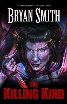 The Killing Kind by Bryan Smith, http://www.amazon.com/dp/B008RSCO1U/ref=cm_sw_r_pi_dp_qgXttb1RS9VCM