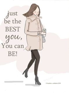 Just be the best you, you can be! #wisdom #affirmations