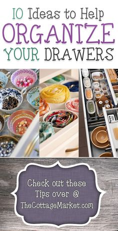 10 Ideas to Help Organize Your Drawers - The Cottage Market #OrganizeYourDrawers, #DrawerOrganizingIdeas, #OrganizingYourDrawers