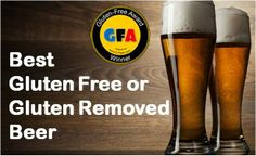 Best Gluten Free and Gluten Removed Beer List Gluten Free Beer, Gluten Free Recipes, Dairy Free, Beer Recipes, Gluten Intolerance, Sans Gluten, Free Food, Happy Hour, Cheers