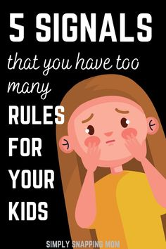 Be a Better Mom by Listening to These Signals from Your Kid | Rules and routines are good - to some extent. Kids learn from mistakes, being free, and having a little room to breathe. These are 5 ways your kid may be telling you that you are too strict of a parent.