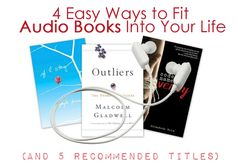 How to Fit Audiobooks Into Your Life (and 5 Recommended Titles)