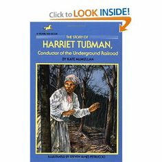 The Story of Harriet Tubman: Conductor of the Underground Railroad (Dell Yearling Biography) by Kate McMullan. $5.39. Publisher: Yearling; Reissue edition (December 2, 1990). Series - Dell Yearling Biography. Reading level: Ages 8 and up. Author: Kate McMullan