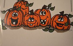 5 Pumpkins laughing.  You can purchase these  in  my ebay store. Click on picture & it will take you into this listing in my Ebay Store. .  My ebay Store is:  Pat's Rubber Stamps & Scrapbooks or call me 423-357-4334 with order. We take PayPal. You get free shipping with $30.00 or more