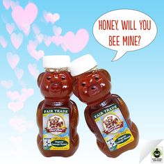 Will you? #FairTrade #ValentinesDay #honey #love