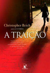 A Traição - Christopher Reich