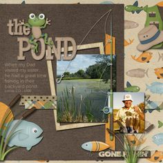 "Cute ""The Pond"" Scrapping Page...TerryF - Colie's Corner: What A Catch Page Kit and Templates.  GingerScraps."