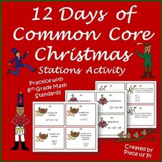 12 Days of Christmas Review Stations! Practice with 14 Common Core Middle School Math Standards. Pre-Algebra topics include: Rational and Irrational Numbers, Exponent Rules, Writing and Solving Multi Step Equations, Square and Cube Roots, Scientific Notation, Functions, Pythagorean Theorem, Graphing Equations, Writing Equations of Lines, Graphing and Solving Systems of Equations, Simplifying and Collecting like Terms.