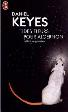 Des fleurs pour Algernon - Daniel Keyes - Amazon.fr - Livres