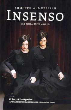 Insenso (Ίδρυμα Μιχάλης Κακογιάννης / 2012)