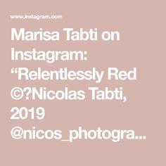 "Marisa Tabti on Instagram: ""Relentlessly Red ©️Nicolas Tabti, 2019  @nicos_photography_  #photography  #portrait  #portraitphotography  #relentlesslyred  #red…"" Relentlessly Red, Portrait Photography, Instagram"