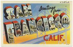 Greetings from San Francisco, Calif.