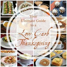 The ultimate guide to a low carb Thanksgiving, with tons of amazing recipes.